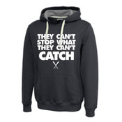 Premier They Can't Stop What the Can't Catch Hoodie